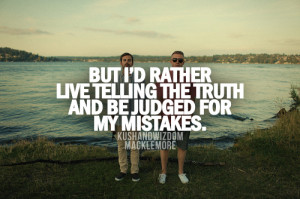 kushandwizdom picture quotes Music Quotes Macklemore macklemore quotes