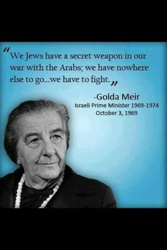 Golda Meir quote More
