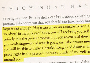 thich nhat hanh quote … about hope being an obstacle… that ...