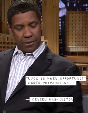 Denzel-quote-on-luck.jpg