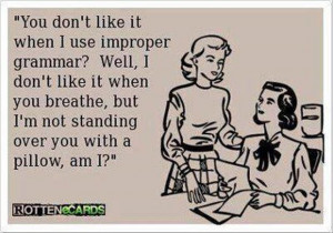 improper grammar funny quotes