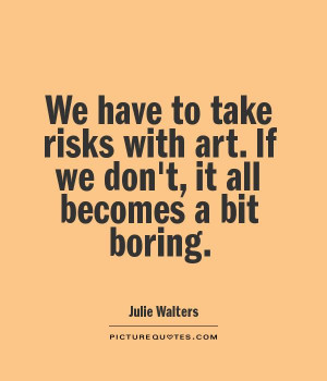 Art Quotes Julie Walters Quotes