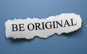 Being Original... Being Oneself...