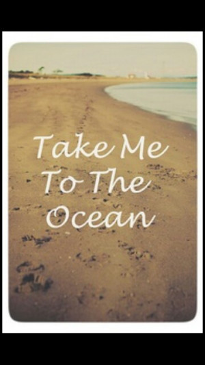 Take me to the ocean♥♡