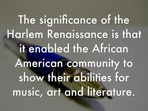 Harlem Renaissance Literature Art And Music The significance of the ...