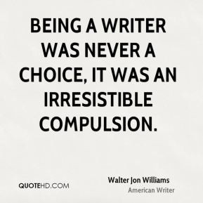 walter-jon-williams-walter-jon-williams-being-a-writer-was-never-a.jpg