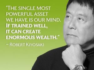 Robert Kiyosaki does dispense some pretty good wisdom from time to ...