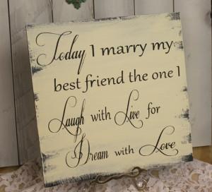 ... today i married my best friend today i marry my best friend by
