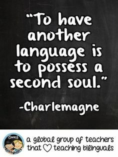 Teacher Quote: Second Language Learning More