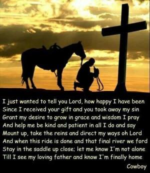 ... Cowboy Prayer, Tornar- Cowboy, Favorite Quotes, Amen Ripped, Christian