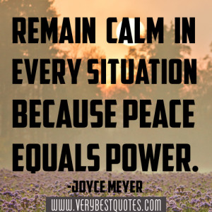 Calm and peace Quotes, Joyce Meyer quotes