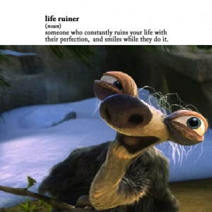 sid the sloth quotes ice age 3