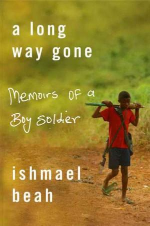 Ishmael Beah's 'Memoirs of a Boy Soldier'