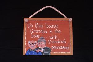 Funny sign - Hand painted grandpa & grandma humorous wall sign,
