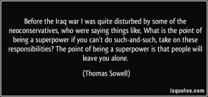 Before the Iraq war I was quite disturbed by some of the ...