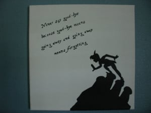 Disney Quotes #1: Never Say Goodbye