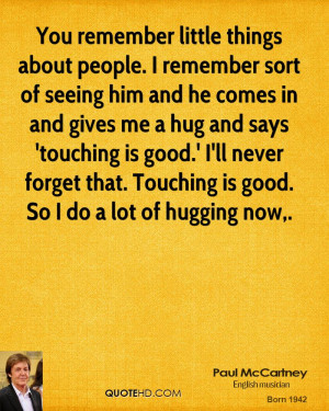 Quotes About People Remembering You