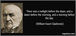 twilight before the dawn, and a dawn before the morning, and a morning ...