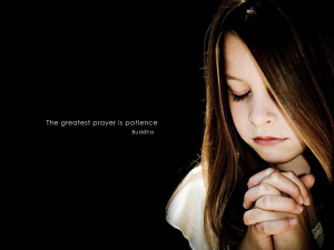 Greatest Prayer Is Patience Inspirational Quote wallpaper