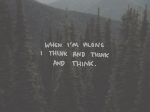 alone, depression, life, quote, sad, true, vintage