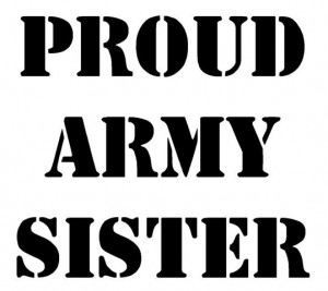 Army Sister Proud army sister decal