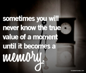 Showing Gallery For Cute Quotes About Memories