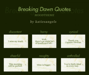 Mood Theme: Breaking Dawn quotes