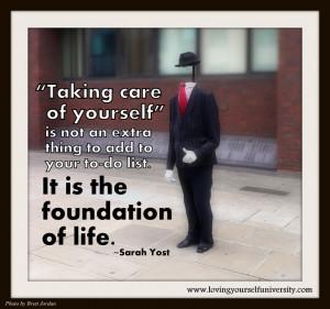 Loving yourself quote, Loving Yourself University, Sarah Yost, Taking ...