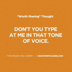 Shut Up I 39 m Still Talking Quotes