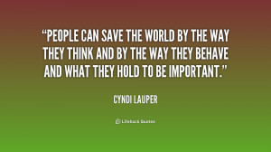 quote-Cyndi-Lauper-people-can-save-the-world-by-the-194204.png