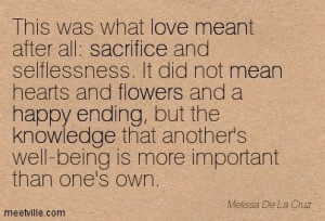 This was what love meant after all: sacrifice and selflessness. It did ...