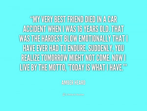My Best Friend Died Quotes
