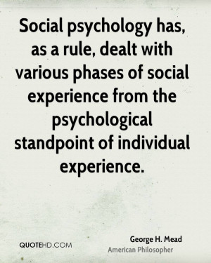 Social psychology has, as a rule, dealt with various phases of social ...