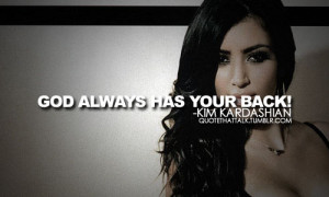 Kim Kardashian Quotes: