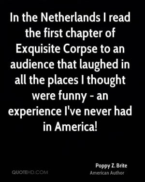 In the Netherlands I read the first chapter of Exquisite Corpse to an ...