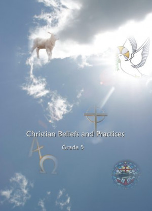 Christian Beliefs and Practices - Grade 5