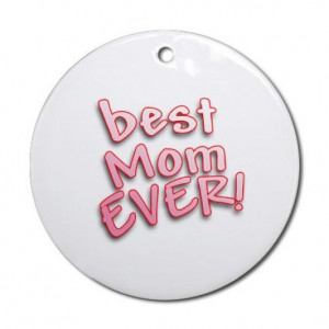 You are the best mom in the pictures 2