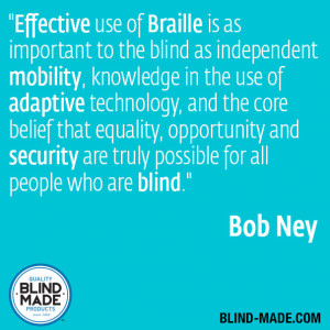 Bob Ney quote on the importance of braille