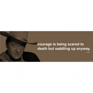 John Wayne (Courage Quote) Movie Poster Print