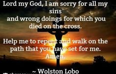 Good Friday Quotes. I am sorry and repent of all my sins oh Lord ...