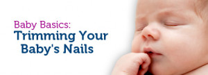 Trimming Your Baby's Nails
