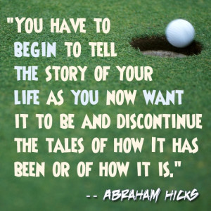 Abraham Hicks Quote on Living Life