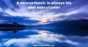 ... always his own executioner - Georges Bernanos Quotes - StatusMind.com