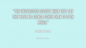 The universities deceive when they say they have no agenda other than ...