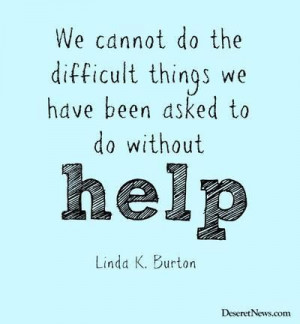 Sister Linda K. Burton | Popular quotes from April 2014 LDS general ...