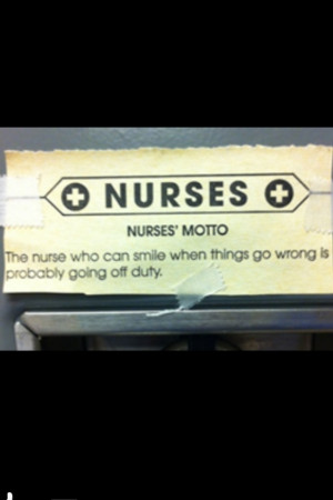 Nurse Motto :)