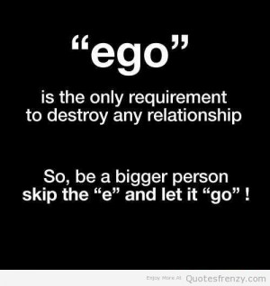 Ego Life Love Quotes