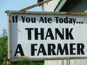 If You Ate Today Thank A Farmer