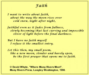 ... small poem, be the first prayer that opens me to faith.