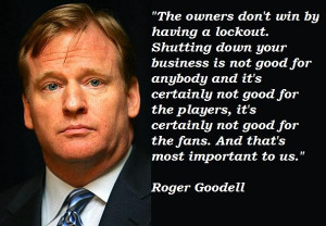 Roger goodell famous quotes 1